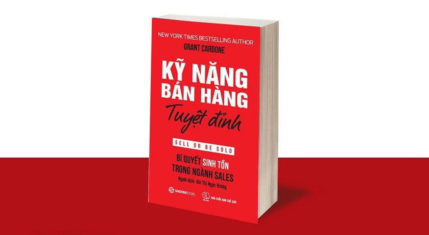 Top 10 cuốn sách về bán hàng đỉnh cao giúp bạn chốt đơn nhanh chóng